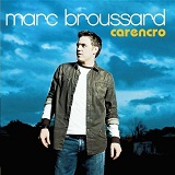 Carencro Lyrics Marc Broussard