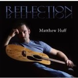 Reflection Lyrics Matthew Huff