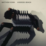 Kisses Back (Single) Lyrics Matthew Koma