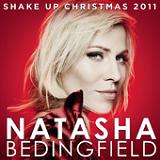 Shake Up Christmas 2011 (Single) Lyrics Natasha Bedingfield