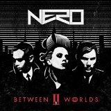 Between II Worlds Lyrics Nero