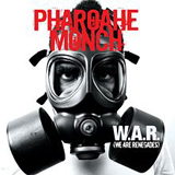 W.A.R. (We Are Renegades) Lyrics Pharoahe Monch