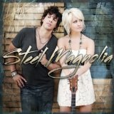 Just By Being You (Halo And Wings) [Single] Lyrics Steel Magnolia