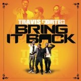 Bring It Back (Single) Lyrics Travis Porter