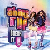 Shake It Up: Break It Down Lyrics Various Artists