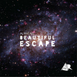 Beautiful Escape Lyrics
