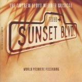 Sunset Boulevard Lyrics Andrew Lloyd Webber