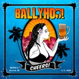 Cheers! Lyrics Ballyhoo!
