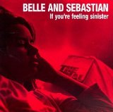 If You're Feeling Sinister Lyrics Belle And Sebastian