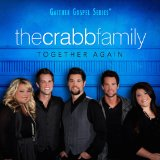 Together Again Lyrics Crabb Family
