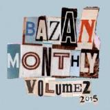 Monthly Volume 2 Lyrics David Bazan