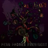 Prodigium Lyrics Head Phones President