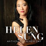 Anthem For A New Day Lyrics Helen Sung