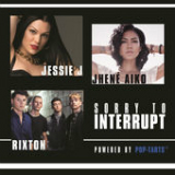 Sorry to Interrupt (Single) Lyrics Jessie J
