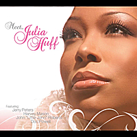 Meet.... Julia Huff (feat. Jerry Peters, John Little John Roberts, Doc Powell & Harvey   Mason) Lyrics Julia Huff