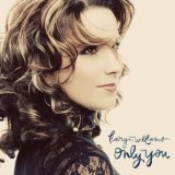 Only You Lyrics Karyn Williams