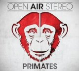 Primates Lyrics Open Air Stereo