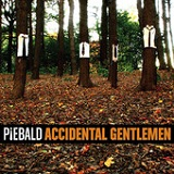 Accidental Gentlemen Lyrics PIEBALD
