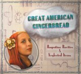 Great American Gingerbread: Rasputina Rarities & Neglected Items Lyrics Rasputina