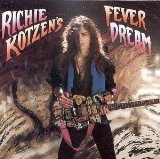 Fever Dream Lyrics Richie Kotzen