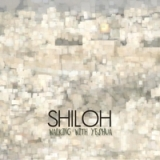 Walking With Yeshua Lyrics Shiloh