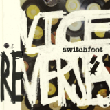 Vice Re-Verses (Remix EP) Lyrics Switchfoot