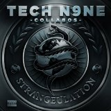 STRANGEULATION Lyrics Tech N9ne Collabos