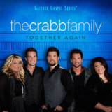 Together Again Lyrics The Crabb Family