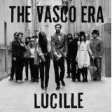 Lucille Lyrics The Vasco Era