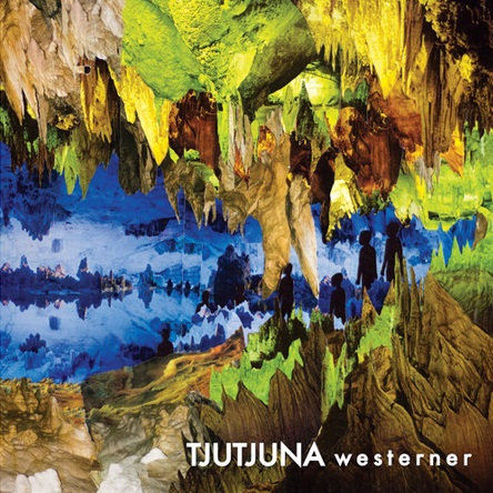 Westerner Lyrics Tjutjuna