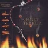 Unholy Terror Lyrics W.A.S.P.