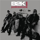 Pandemonium Lyrics b2k everything