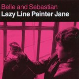 Lazy Line Painter Jane Lyrics Belle & Sebastian