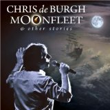 Moonfleet & Other Stories Lyrics Chris De Burgh