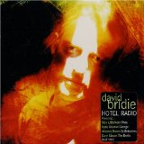 Hotel Radio Lyrics David Bridie