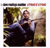 A Friend Of A Friend Lyrics David Rawlings