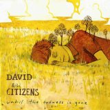 Until the Sadness Is Gone Lyrics David & The Citizens
