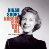 Nobody Else But Me Lyrics Dinah Shore