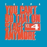 You Can't Do That On Stage Anymore Vol.4 Lyrics Frank Zappa
