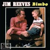 Bimbo Lyrics Jim Reeves