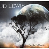Devils Half Acre Lyrics Johnny D Lewis