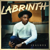 Jealous (Single) Lyrics Labrinth