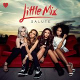 Salute Lyrics Little Mix