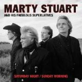 Saturday Night Sunday Morning Lyrics Marty Stuart
