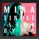 Mina Tindle Seen By… Lyrics Mina Tindle