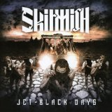 Jet-Black Days Lyrics Skirmish