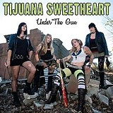 Under the Gun Lyrics Tijuana Sweetheart