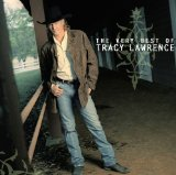 The Best of Tracy Lawrence Lyrics Tracy Lawrence