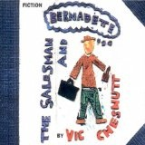 The Salesman And Bernadette Lyrics Vic Chesnutt