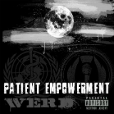 Patient Empowerment Lyrics Werd (SOS)